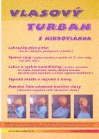 Vlasový turban z mikrovlákna výborně savý